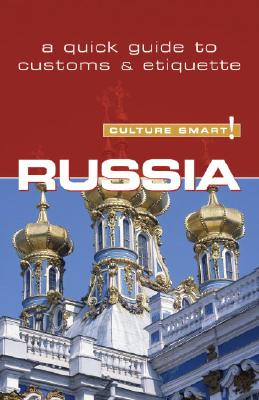 Culture Smart! Russia By King, Anna